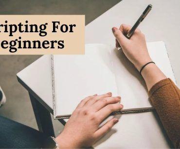 Scripting For Beginners
